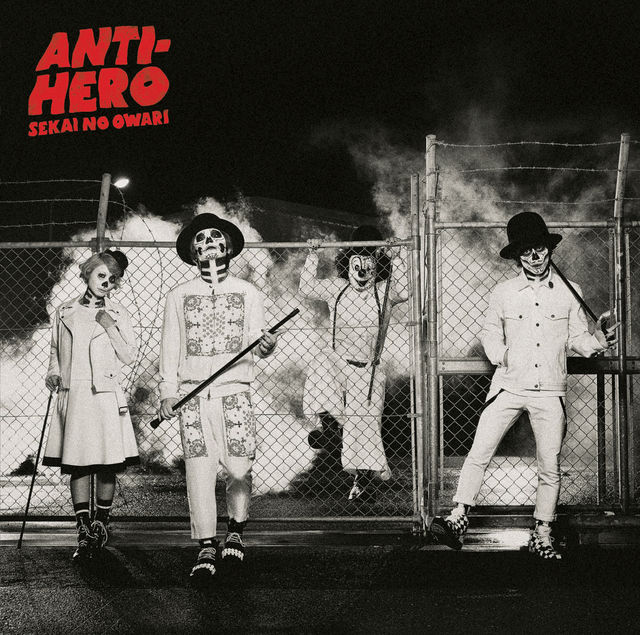 SEKAI NO OWARI - ANTIHERO_NORMAL